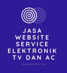 Jasa Website Service Elektronik TV dan AC